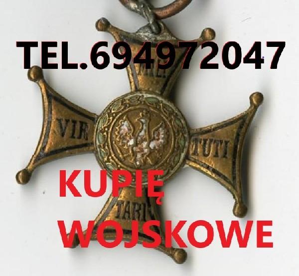 Kupie Wojskowe Stare Kolekcje,zbiory Telefon 694-972-047